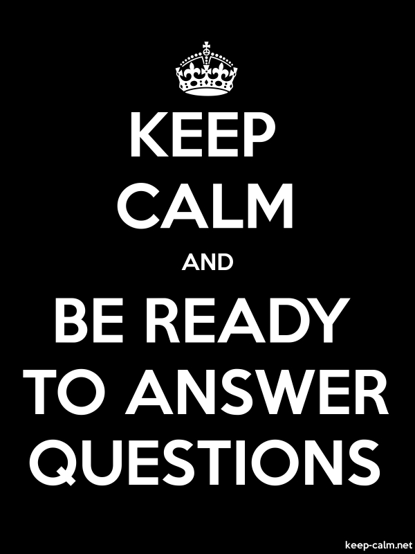 KEEP CALM AND BE READY TO ANSWER QUESTIONS - white/black - Default (600x800)