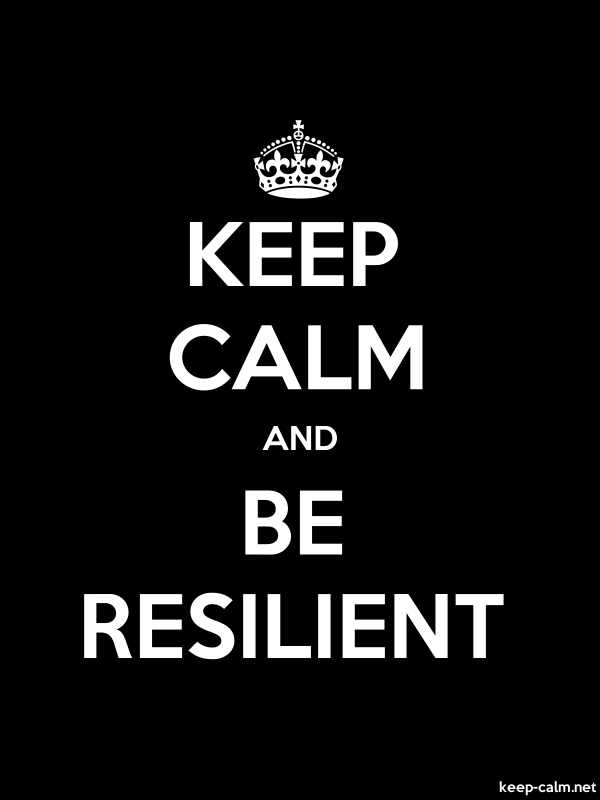 KEEP CALM AND BE RESILIENT - white/black - Default (600x800)