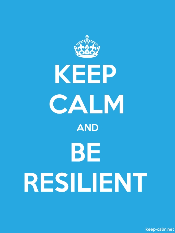 KEEP CALM AND BE RESILIENT - white/blue - Default (600x800)