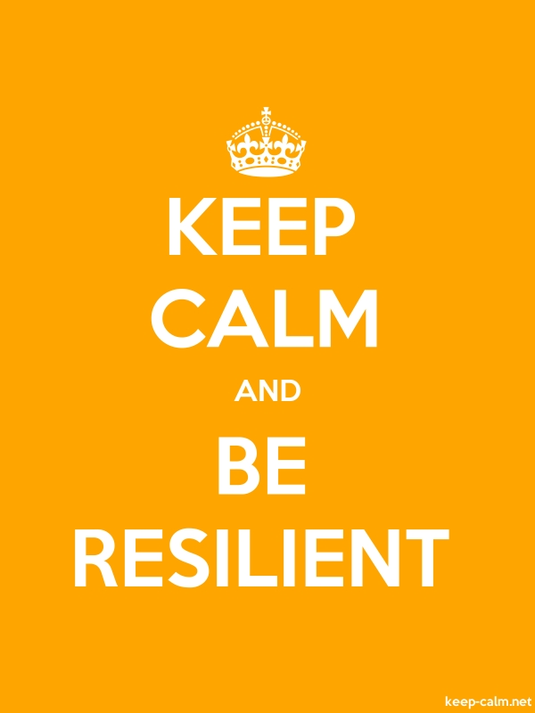KEEP CALM AND BE RESILIENT - white/orange - Default (600x800)