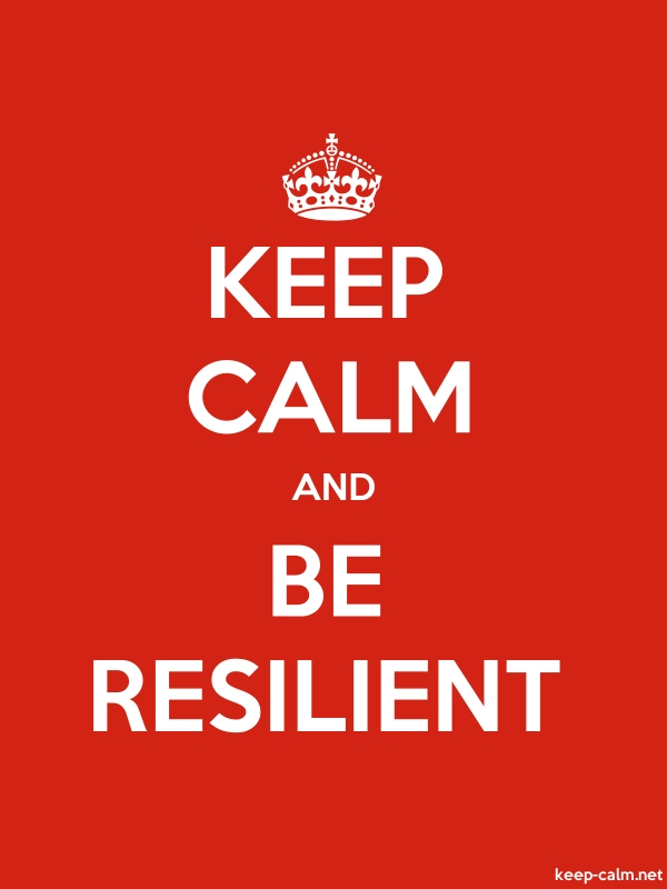 KEEP CALM AND BE RESILIENT - white/red - Default (600x800)
