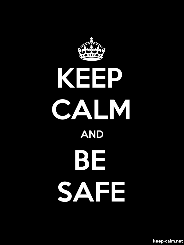 KEEP CALM AND BE SAFE - white/black - Default (600x800)