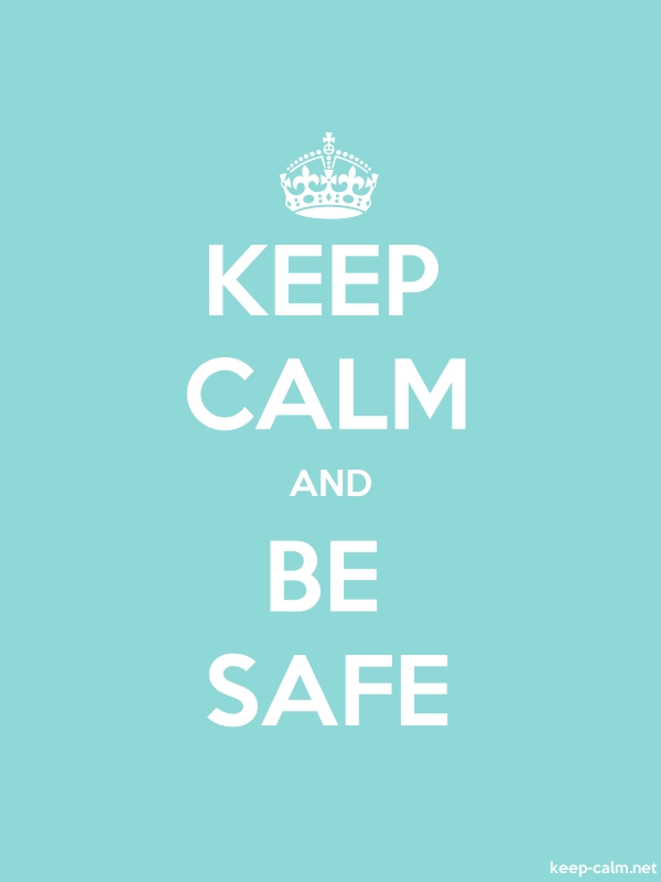 KEEP CALM AND BE SAFE - white/lightblue - Default (600x800)