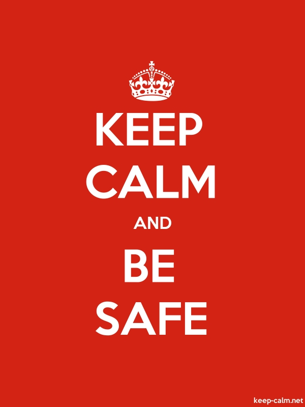 KEEP CALM AND BE SAFE - white/red - Default (600x800)