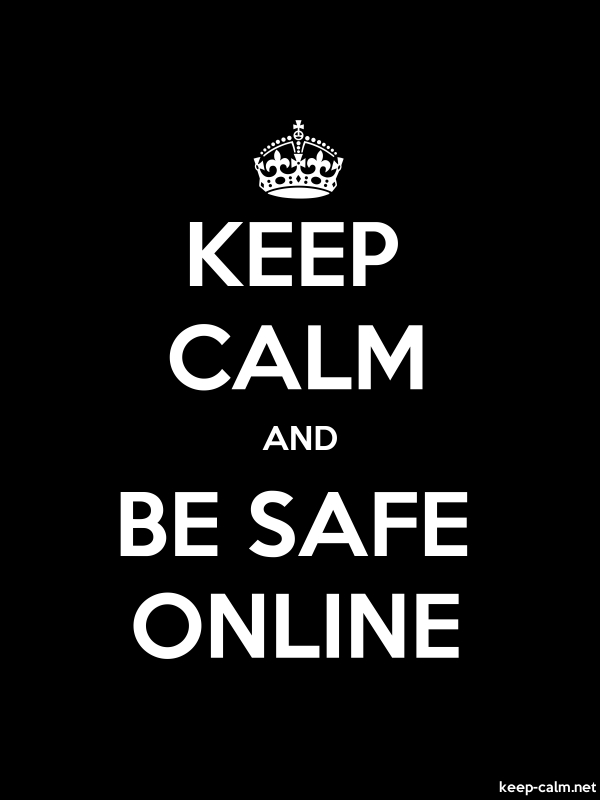 KEEP CALM AND BE SAFE ONLINE - white/black - Default (600x800)