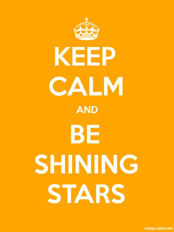 KEEP CALM AND BE SHINING STARS - white/orange - Default (600x800)