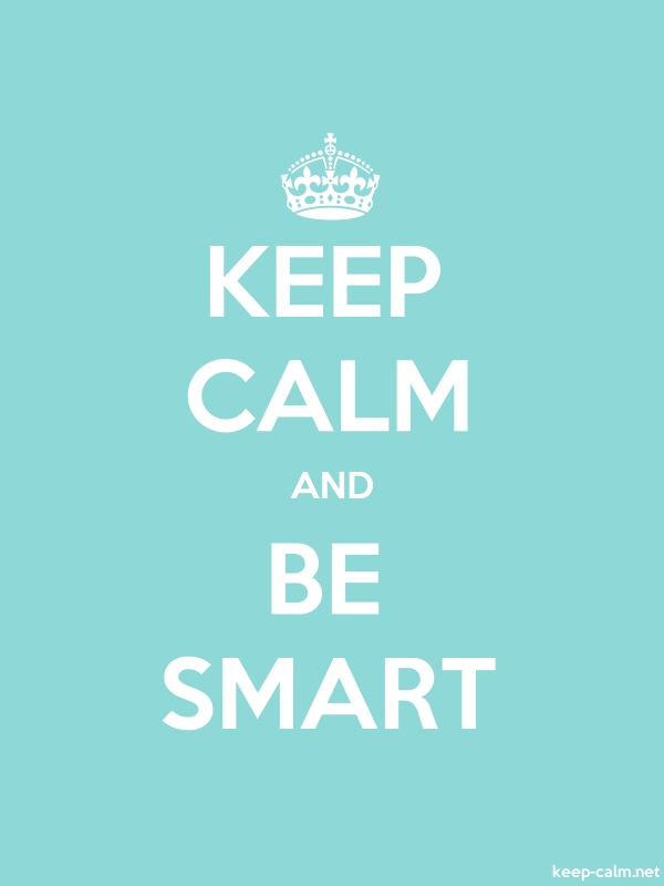 KEEP CALM AND BE SMART - white/lightblue - Default (600x800)