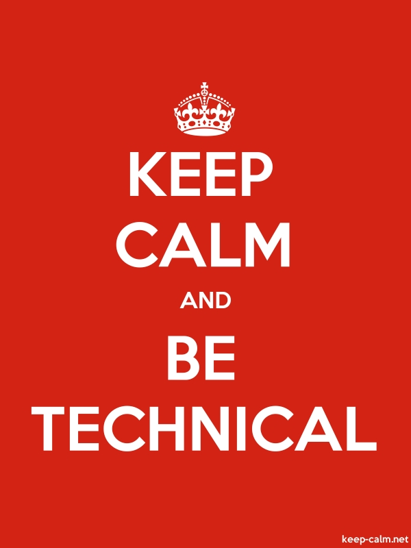 KEEP CALM AND BE TECHNICAL - white/red - Default (600x800)