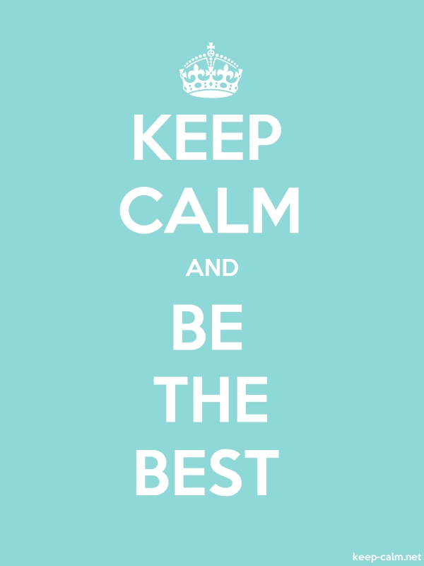 KEEP CALM AND BE THE BEST - white/lightblue - Default (600x800)
