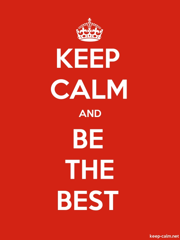 KEEP CALM AND BE THE BEST - white/red - Default (600x800)