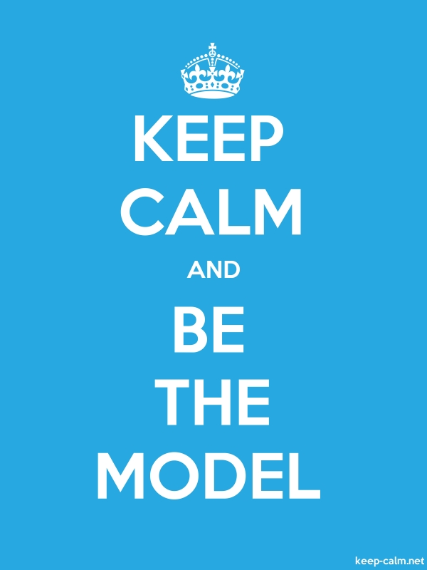 KEEP CALM AND BE THE MODEL - white/blue - Default (600x800)