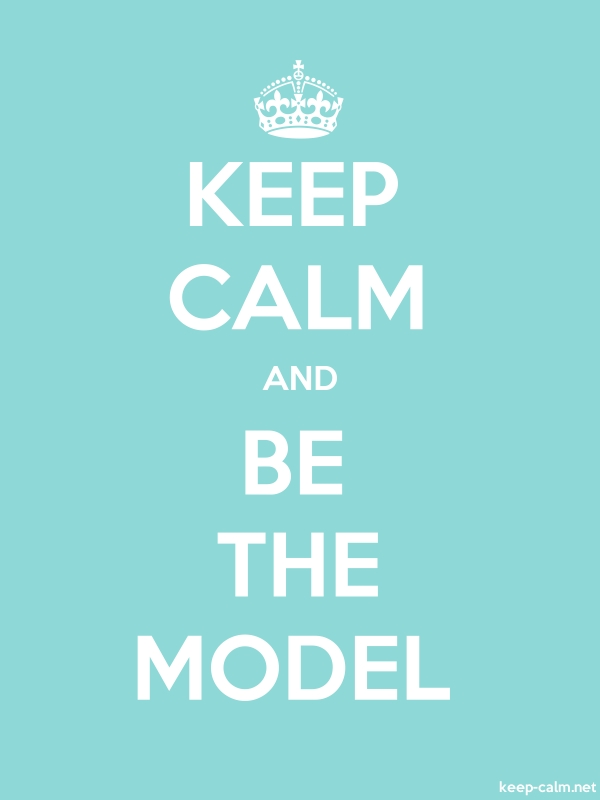 KEEP CALM AND BE THE MODEL - white/lightblue - Default (600x800)