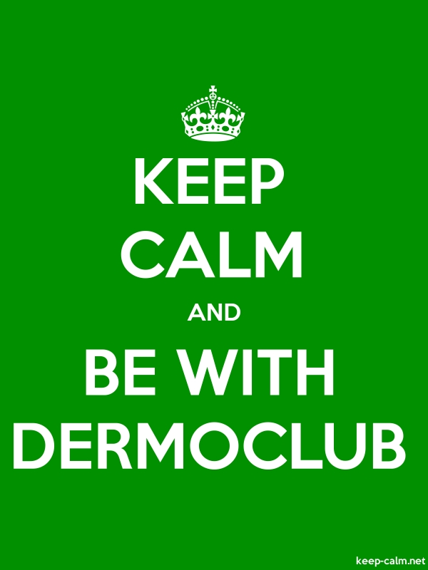 KEEP CALM AND BE WITH DERMOCLUB - white/green - Default (600x800)