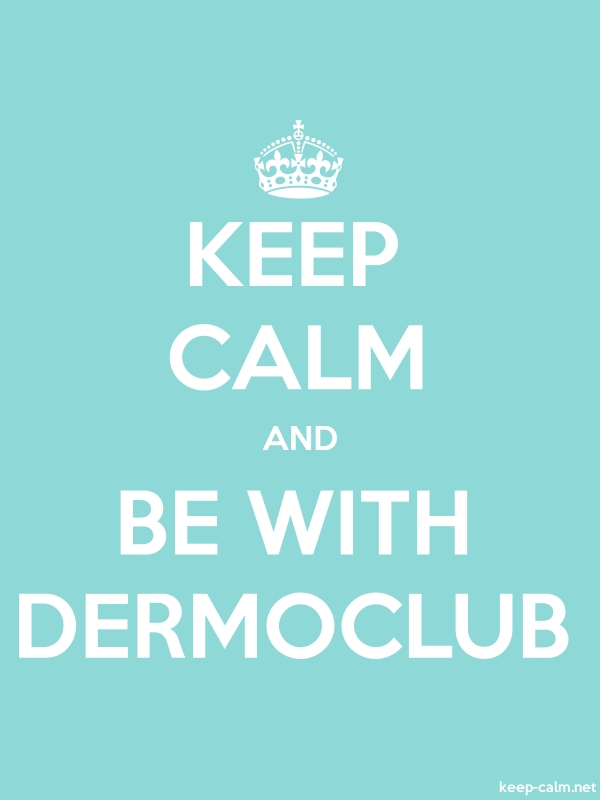 KEEP CALM AND BE WITH DERMOCLUB - white/lightblue - Default (600x800)