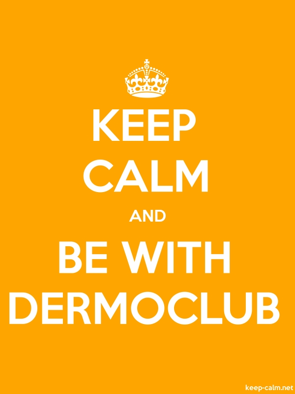 KEEP CALM AND BE WITH DERMOCLUB - white/orange - Default (600x800)