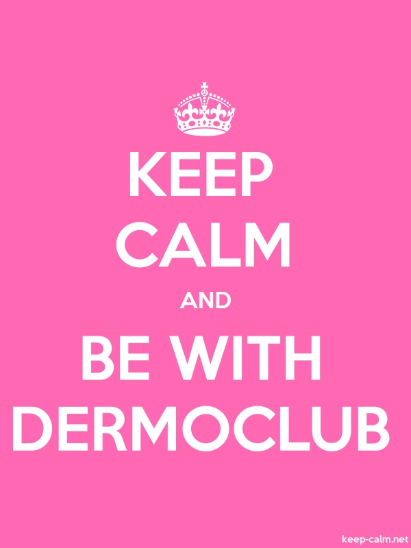 KEEP CALM AND BE WITH DERMOCLUB - white/pink - Default (600x800)
