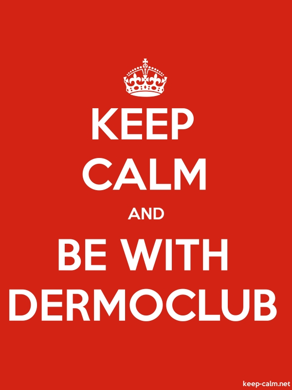 KEEP CALM AND BE WITH DERMOCLUB - white/red - Default (600x800)