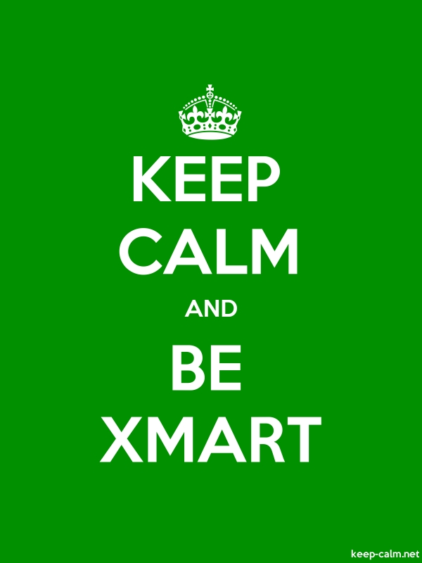 KEEP CALM AND BE XMART - white/green - Default (600x800)