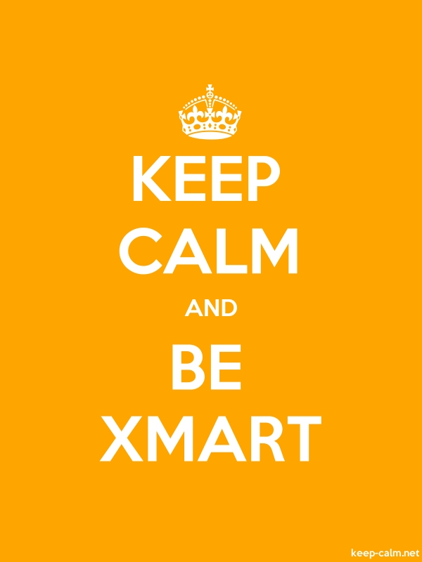 KEEP CALM AND BE XMART - white/orange - Default (600x800)