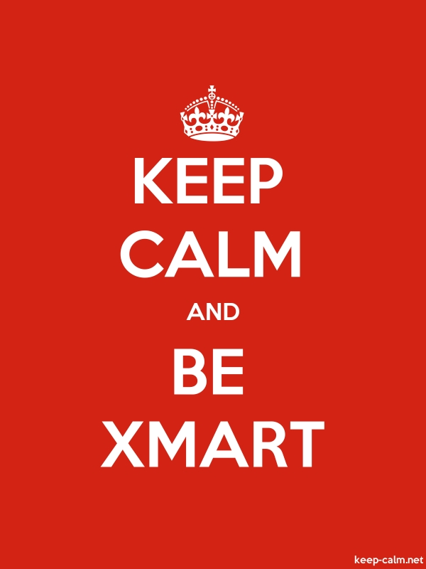 KEEP CALM AND BE XMART - white/red - Default (600x800)