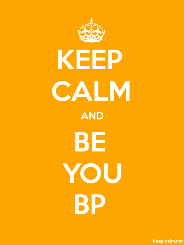 KEEP CALM AND BE YOU BP - white/orange - Default (600x800)