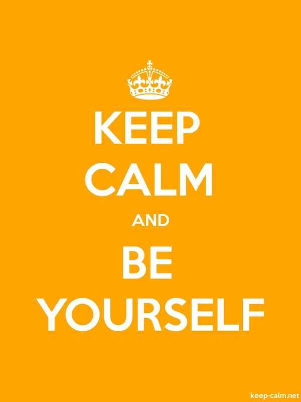 KEEP CALM AND BE YOURSELF - white/orange - Default (600x800)