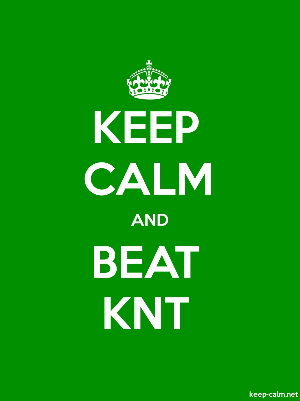 KEEP CALM AND BEAT KNT - white/green - Default (600x800)