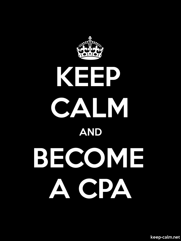 KEEP CALM AND BECOME A CPA - white/black - Default (600x800)