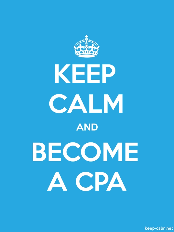 KEEP CALM AND BECOME A CPA - white/blue - Default (600x800)