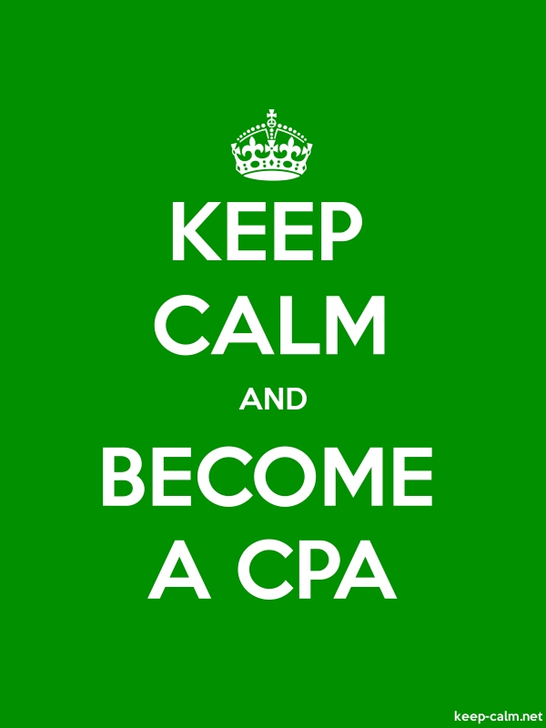 KEEP CALM AND BECOME A CPA - white/green - Default (600x800)