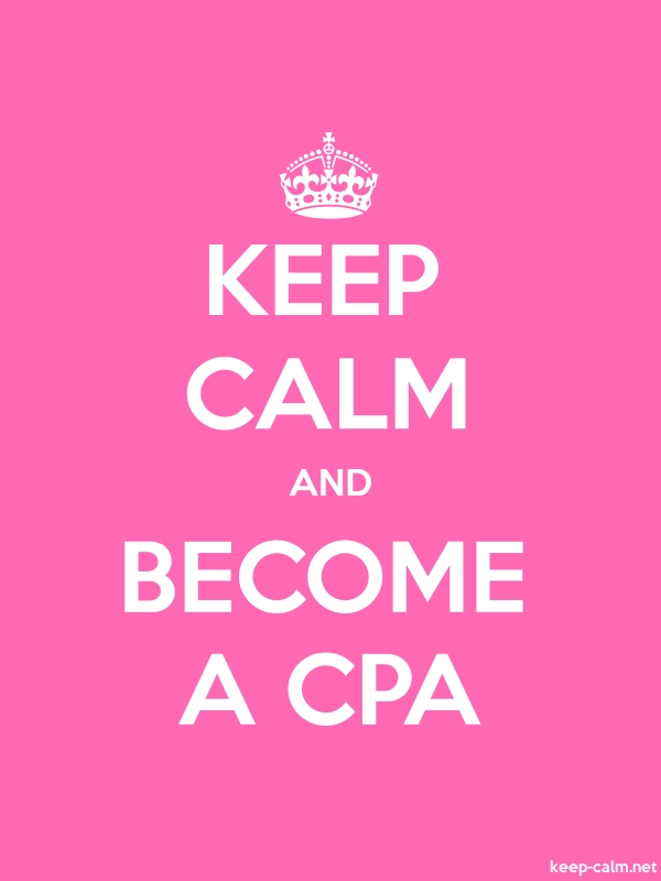 KEEP CALM AND BECOME A CPA - white/pink - Default (600x800)