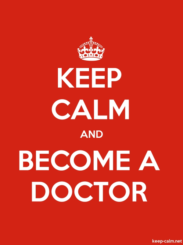 KEEP CALM AND BECOME A DOCTOR - white/red - Default (600x800)