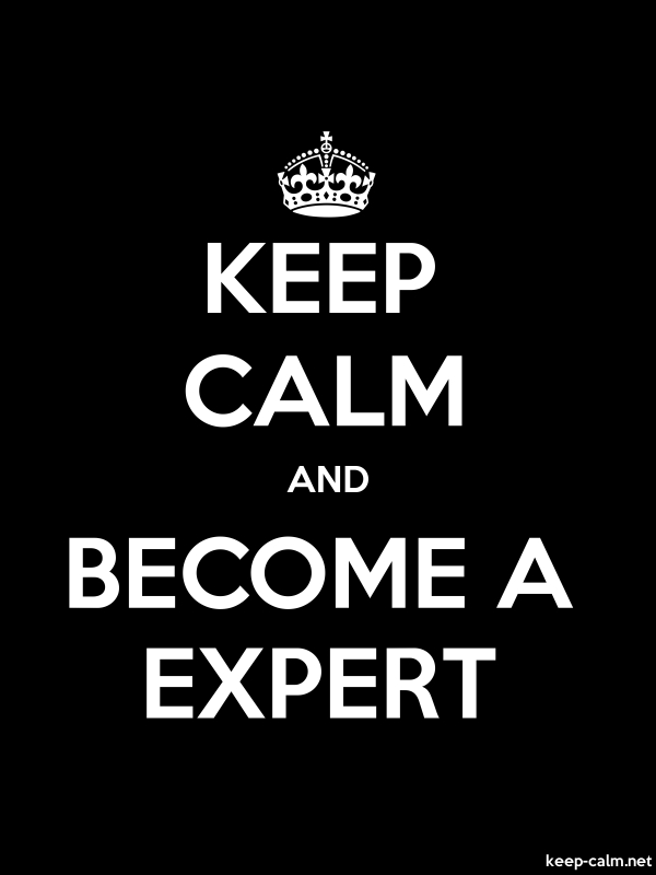 KEEP CALM AND BECOME A EXPERT - white/black - Default (600x800)
