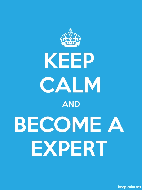 KEEP CALM AND BECOME A EXPERT - white/blue - Default (600x800)
