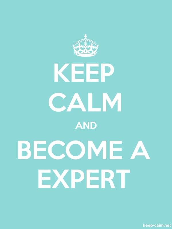 KEEP CALM AND BECOME A EXPERT - white/lightblue - Default (600x800)