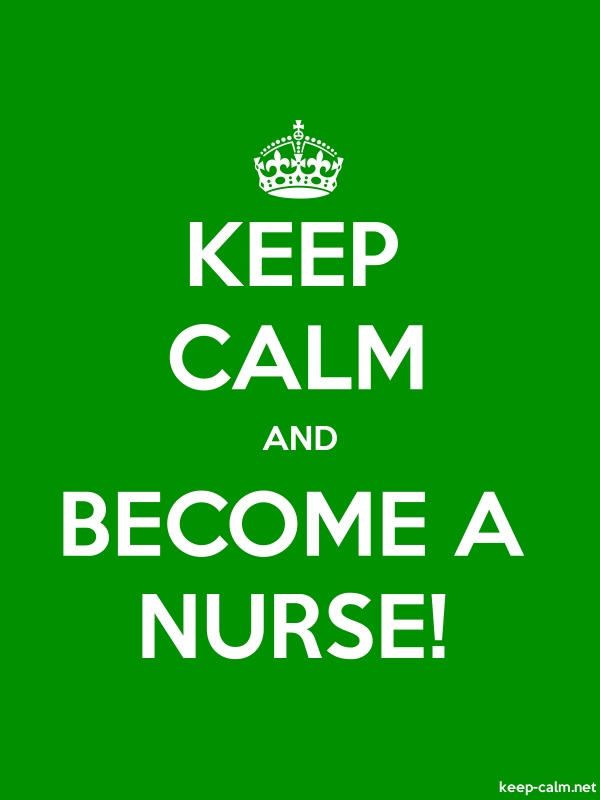 KEEP CALM AND BECOME A NURSE! - white/green - Default (600x800)