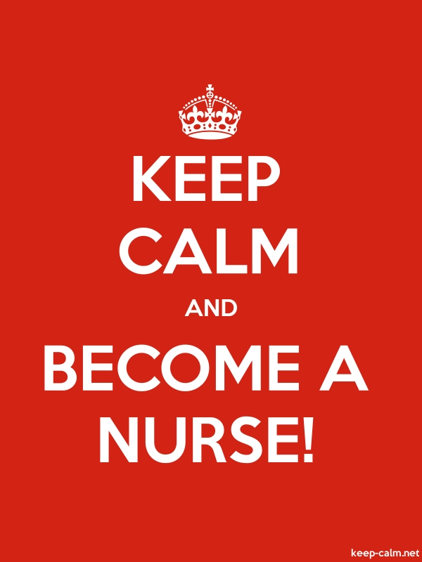 KEEP CALM AND BECOME A NURSE! - white/red - Default (600x800)