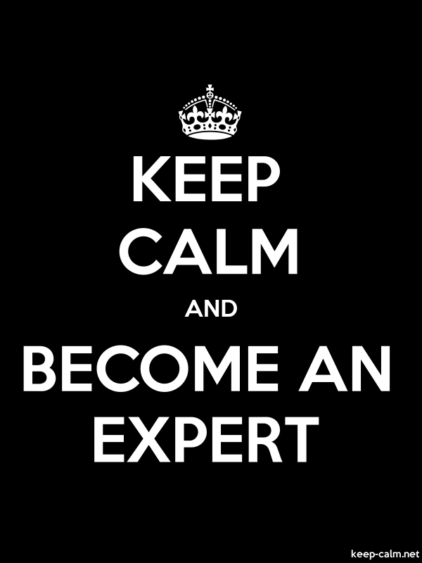 KEEP CALM AND BECOME AN EXPERT - white/black - Default (600x800)