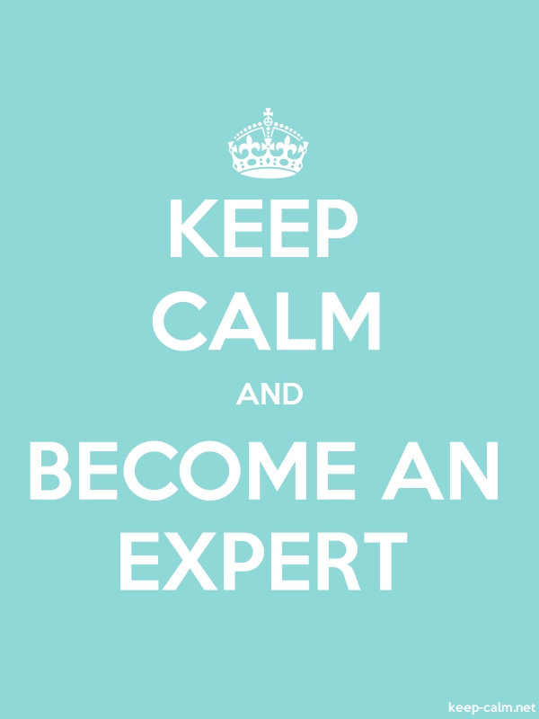 KEEP CALM AND BECOME AN EXPERT - white/lightblue - Default (600x800)