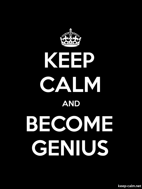 KEEP CALM AND BECOME GENIUS - white/black - Default (600x800)