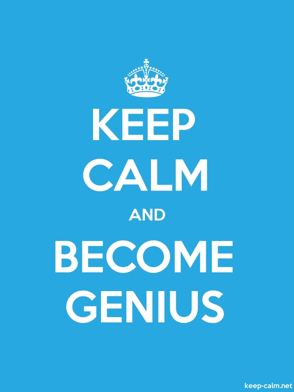 KEEP CALM AND BECOME GENIUS - white/blue - Default (600x800)