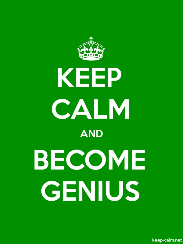 KEEP CALM AND BECOME GENIUS - white/green - Default (600x800)