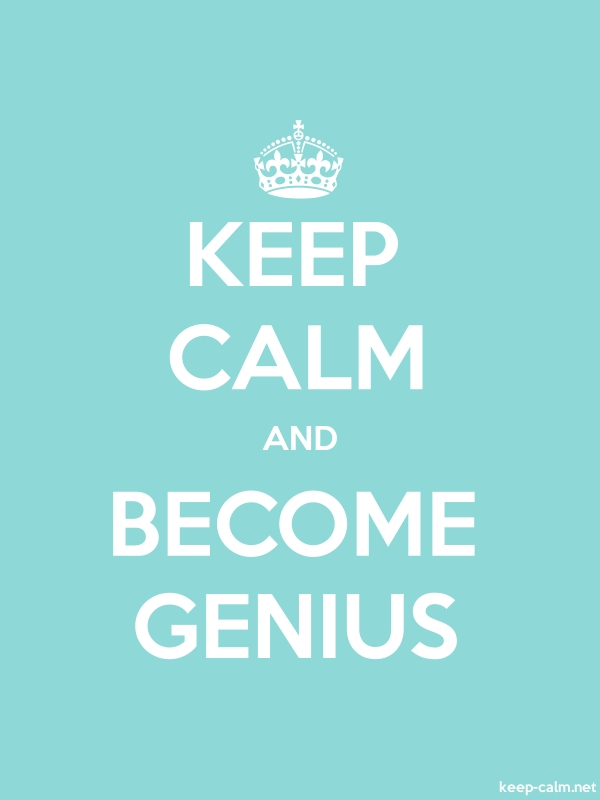 KEEP CALM AND BECOME GENIUS - white/lightblue - Default (600x800)