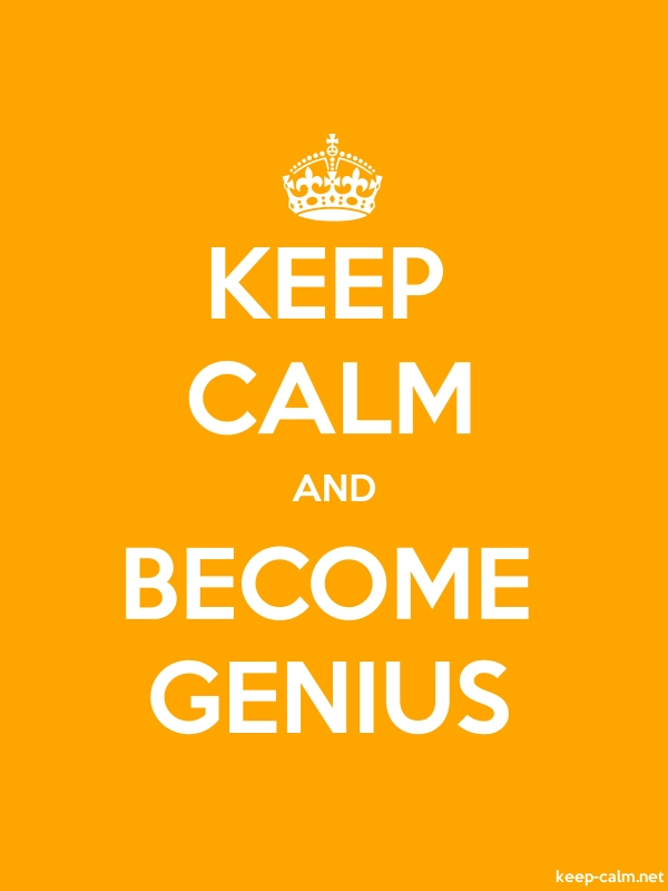 KEEP CALM AND BECOME GENIUS - white/orange - Default (600x800)