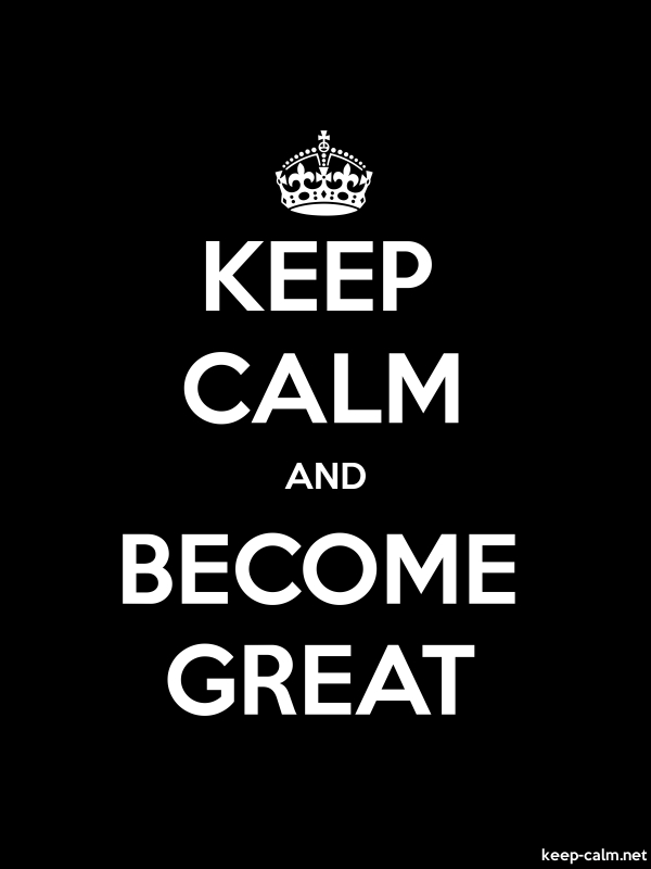 KEEP CALM AND BECOME GREAT - white/black - Default (600x800)