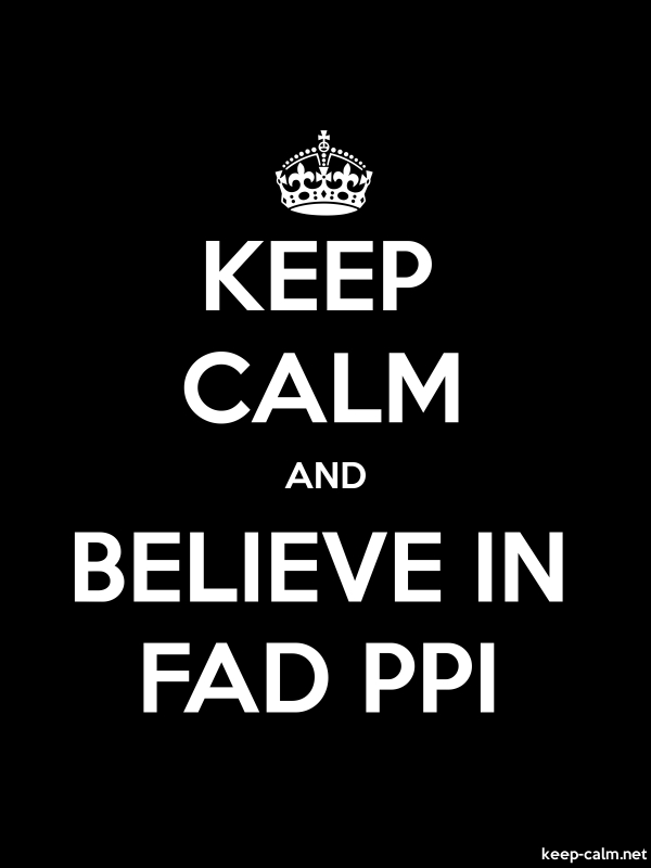 KEEP CALM AND BELIEVE IN FAD PPI - white/black - Default (600x800)