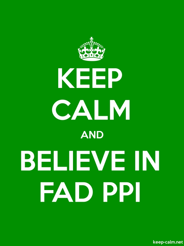 KEEP CALM AND BELIEVE IN FAD PPI - white/green - Default (600x800)