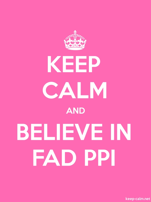 KEEP CALM AND BELIEVE IN FAD PPI - white/pink - Default (600x800)