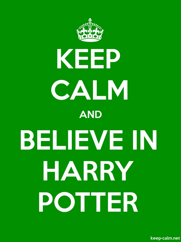 KEEP CALM AND BELIEVE IN HARRY POTTER - white/green - Default (600x800)