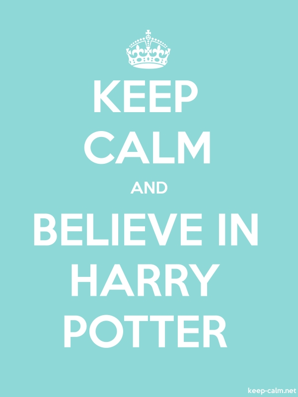 KEEP CALM AND BELIEVE IN HARRY POTTER - white/lightblue - Default (600x800)